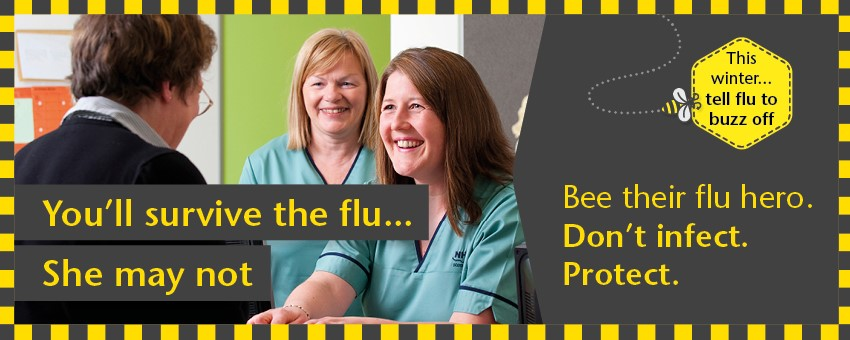 Staff flu vaccination - You'll survive the flu, she may not