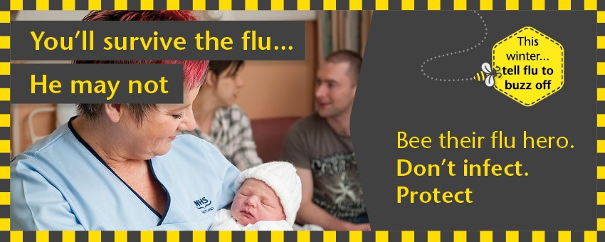 Staff flu vaccination - You'll survive the flu, he may not