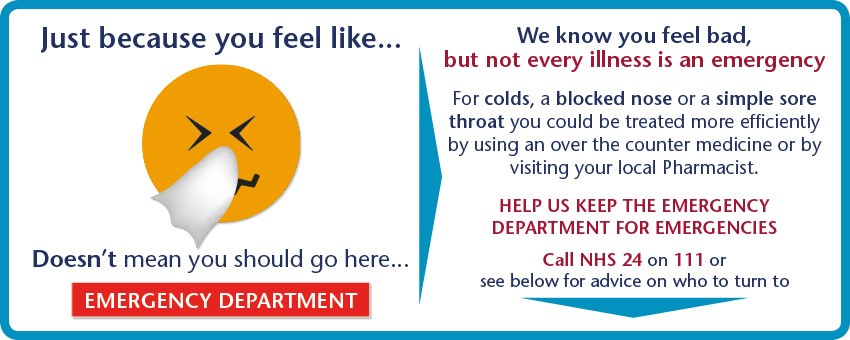Not every illness is an emergency For colds, a blocked nose or a simple sore throat you could be treated more efficiently by using an over the counter medicine or by visiting your local Pharmacist