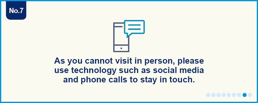 Use phone or social media to stay in touch