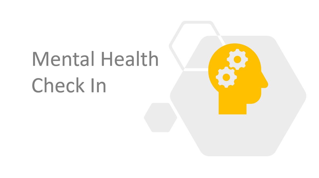 Introducing Mental Health Check In