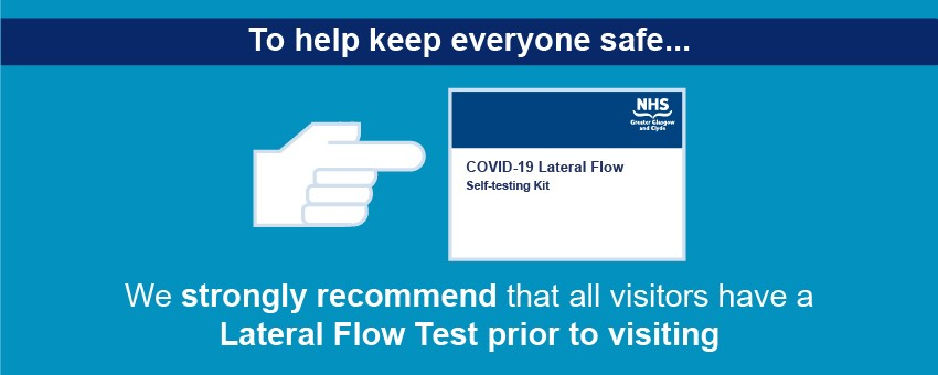 All visitors should have a Lateral Flow Test - Apr 21